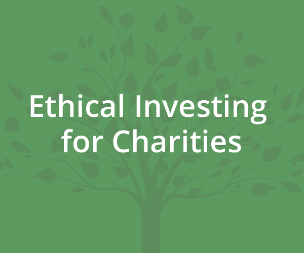 ethical investing for charities